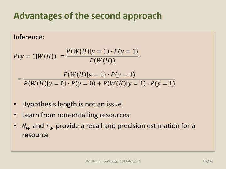 Advantages of the second approach