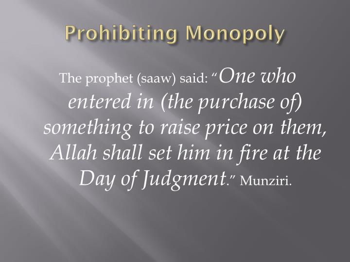 Prohibiting Monopoly