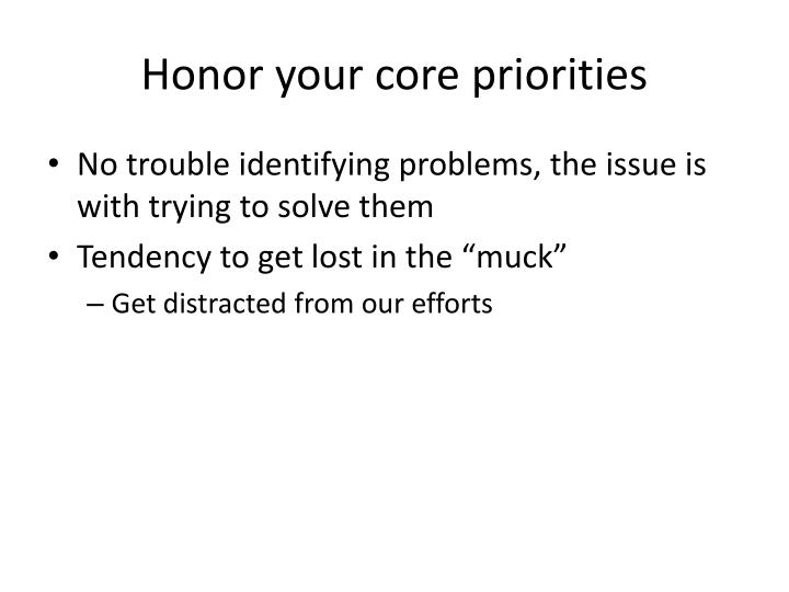 Honor your core priorities