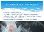 become a partner today