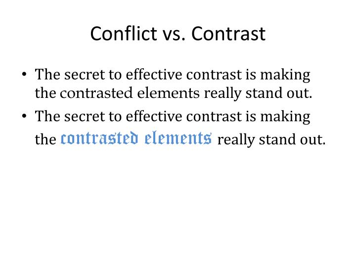Conflict vs. Contrast