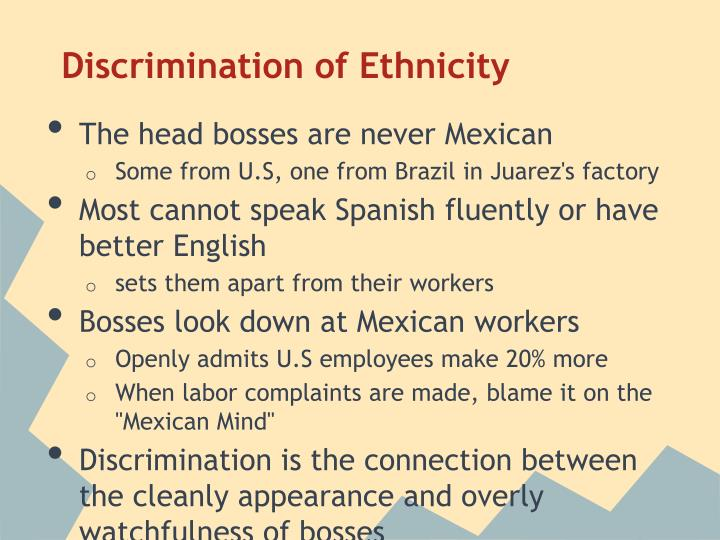 Discrimination of Ethnicity