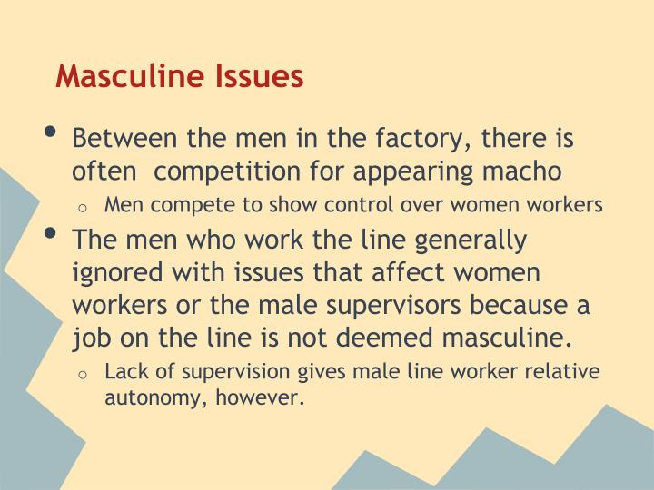 Masculine Issues