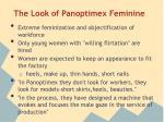 the look of panoptimex feminine