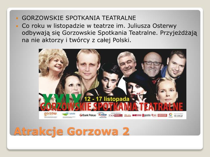 GORZOWSKIE SPOTKANIA TEATRALNE