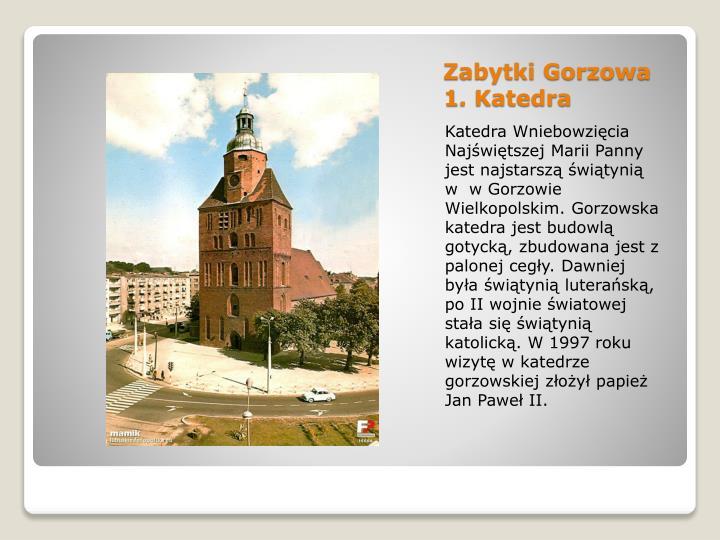 Zabytki Gorzowa 1. Katedra