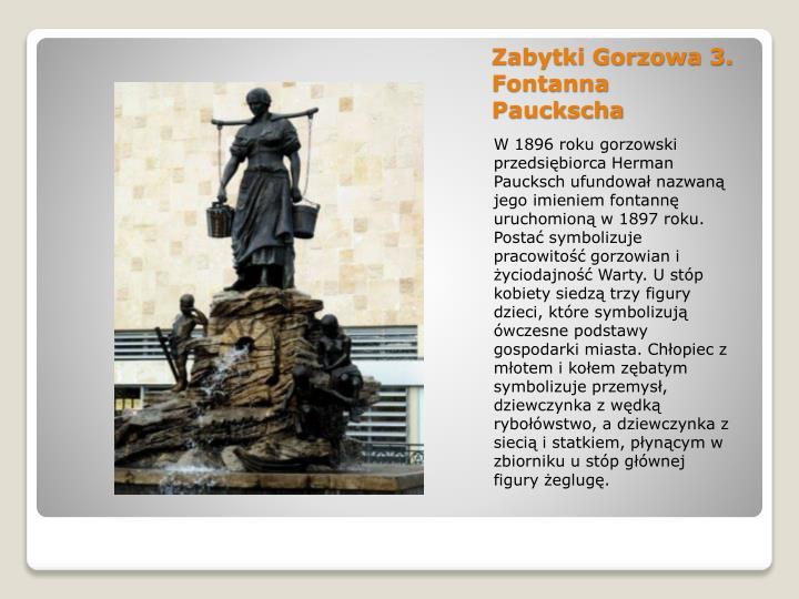 Zabytki Gorzowa 3. Fontanna Pauckscha