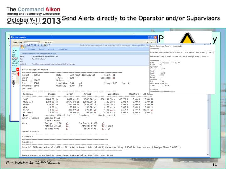 Send Alerts directly to the Operator and/or Supervisors