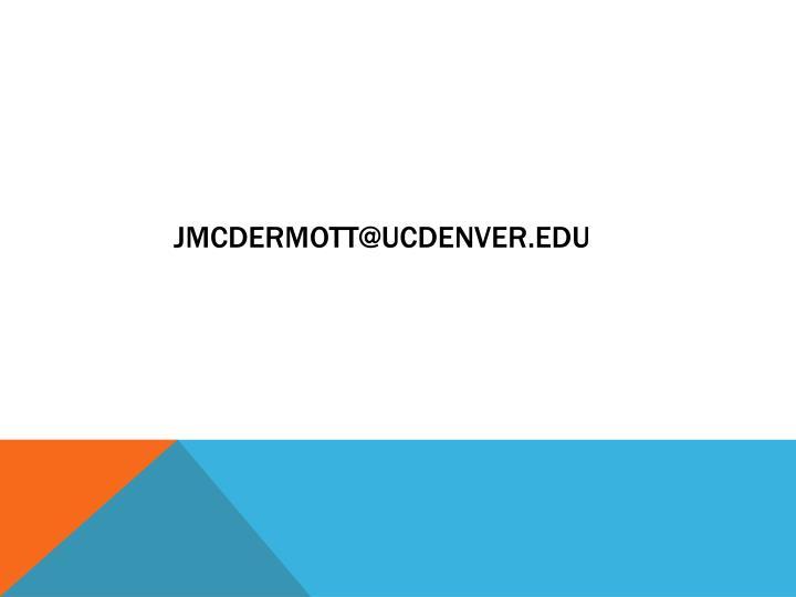 jmcdermott@ucdenver.edu