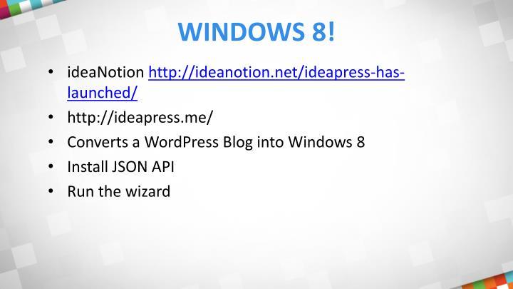 Windows 8!