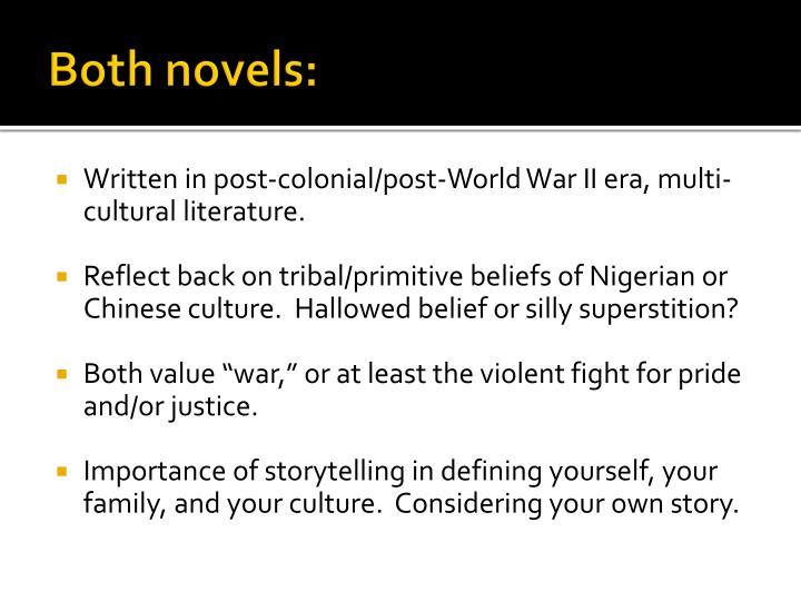 Both novels: