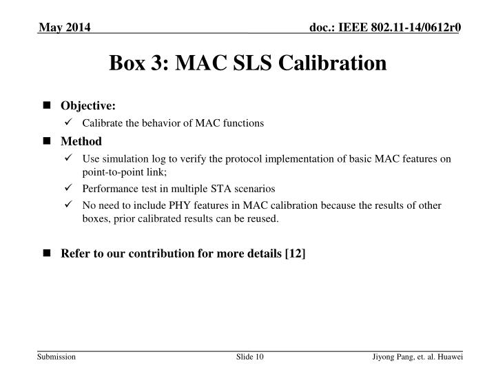 Box 3: MAC SLS Calibration