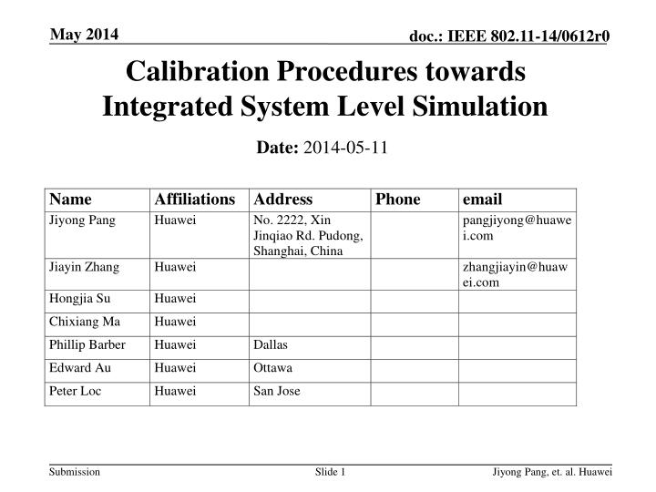 Calibration procedures towards integrated system level simulation