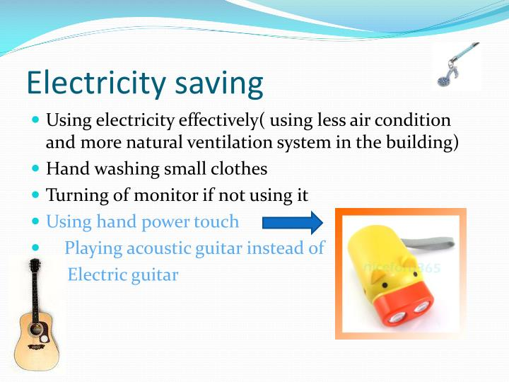 Electricity saving