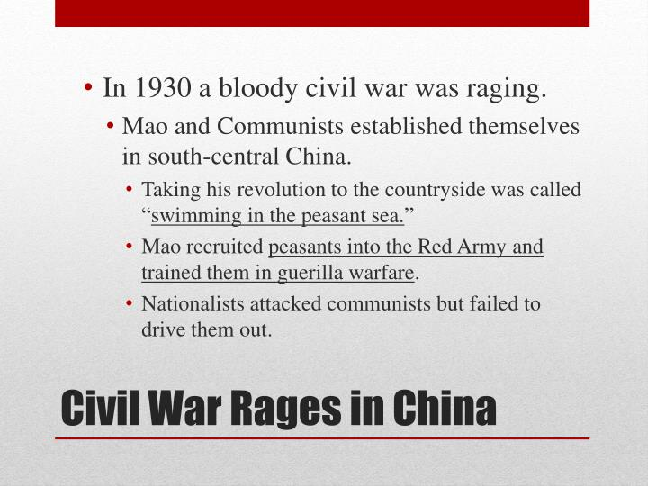 In 1930 a bloody civil war was raging.