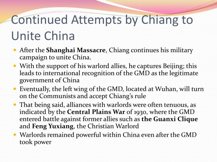 Continued Attempts by Chiang to Unite China