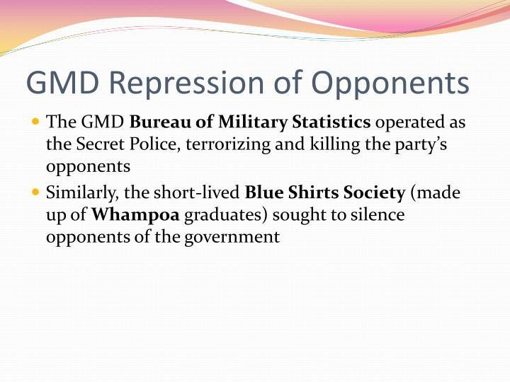 GMD Repression of Opponents