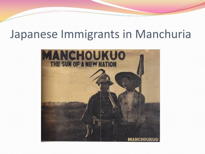 Japanese Immigrants in Manchuria
