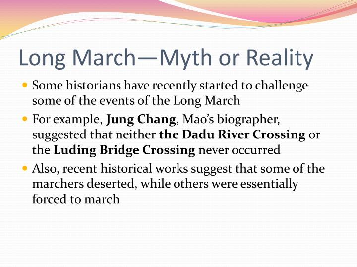 Long March—Myth or Reality