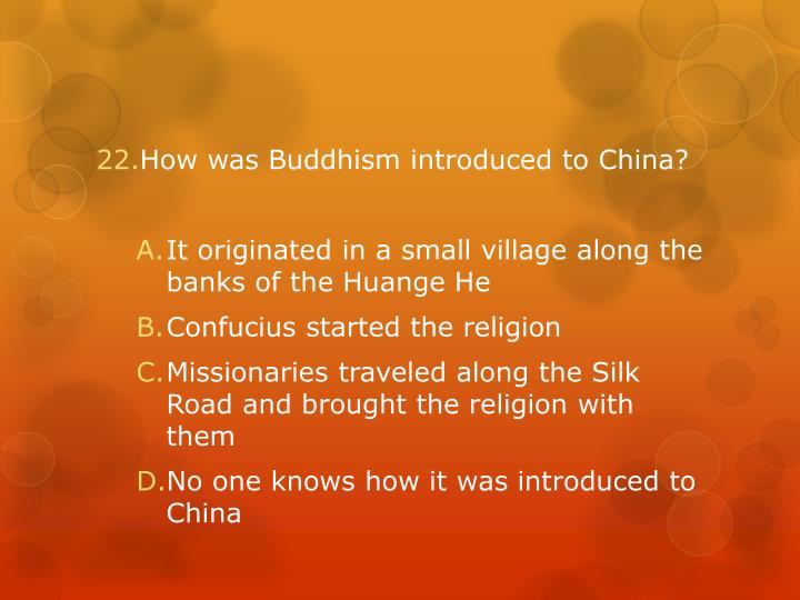 How was Buddhism introduced to China?