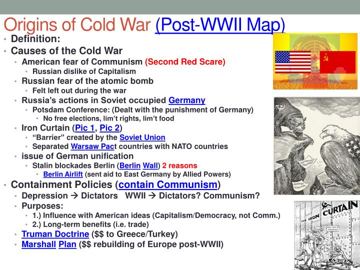 origins and causes of the cold During the cold war, the united states and the soviet union never directly attacked one another, but instead fought proxy wars in order to repel or spread communism the reason why operation unthinkable was not put into action was because ww2 just ended, like how in ww1 there was a policy of appeasement to the.