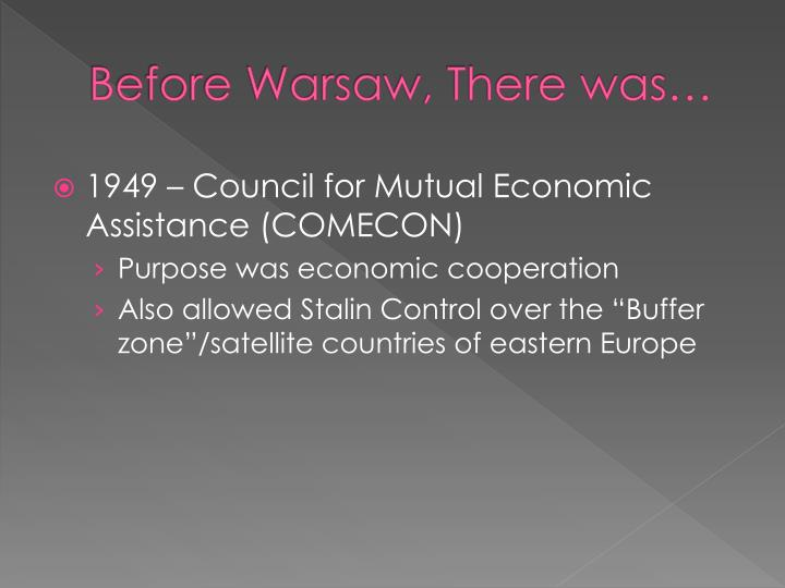 Before Warsaw, There was…
