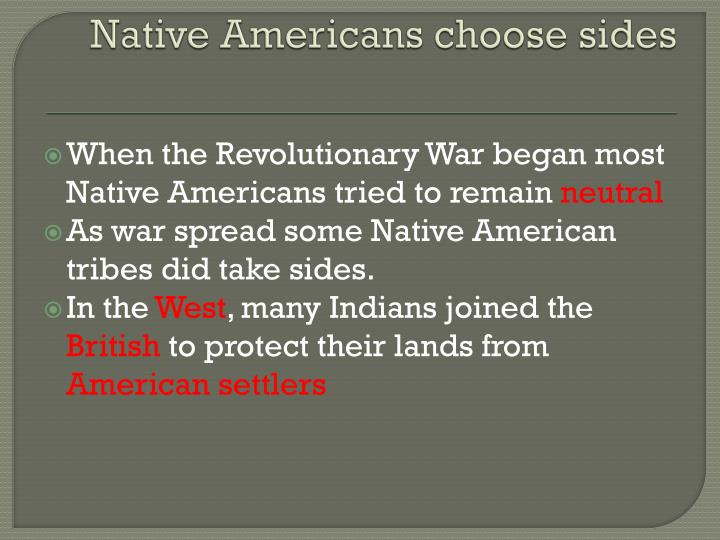 Native americans choose sides