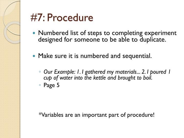 #7: Procedure