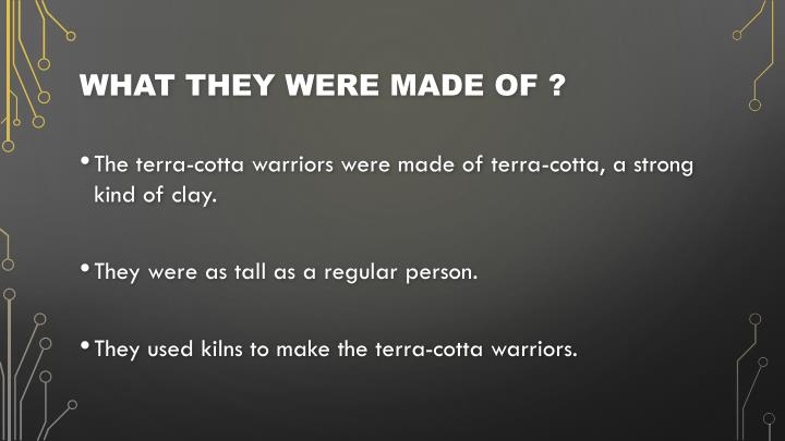 What they were made of ?