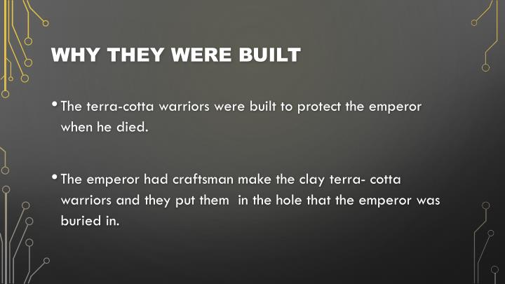 Why they were built