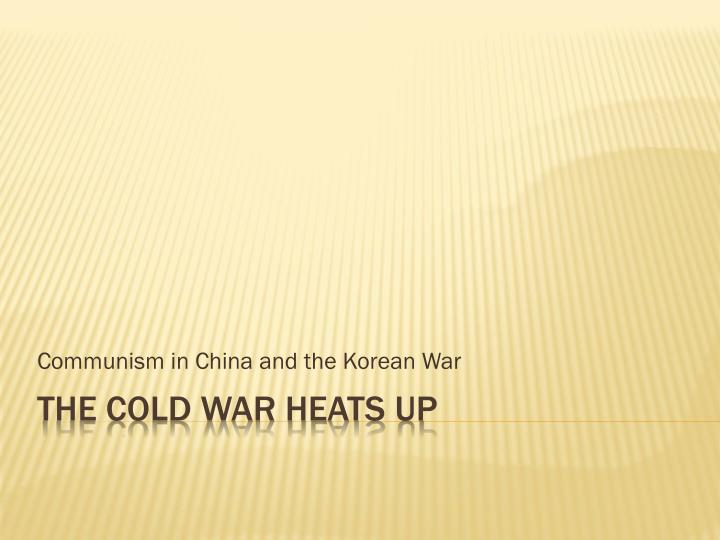 Communism in china and the korean war