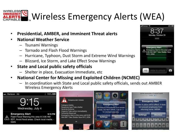 Wireless Emergency Alerts (WEA)