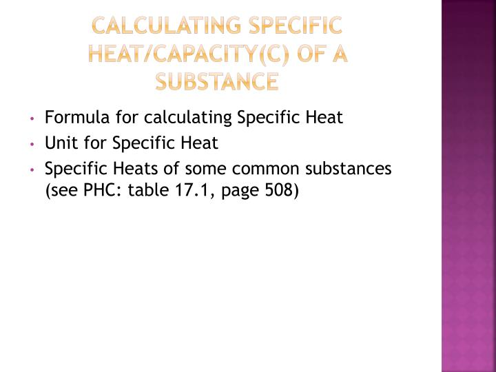 Calculating Specific Heat/Capacity(C) of a Substance