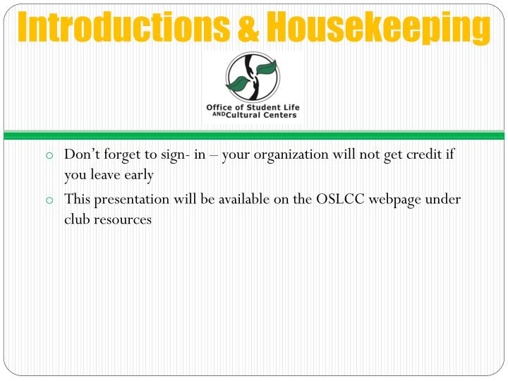 Introductions & Housekeeping