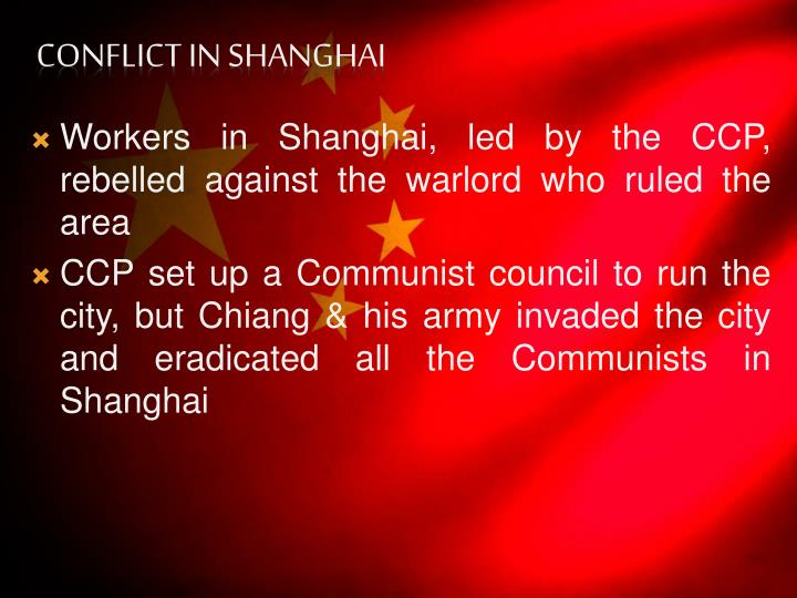 Workers in Shanghai, led by the CCP, rebelled against the warlord who ruled the area