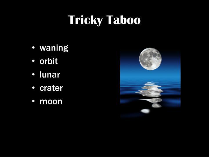 Tricky Taboo