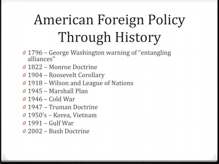 American Foreign Policy Through History