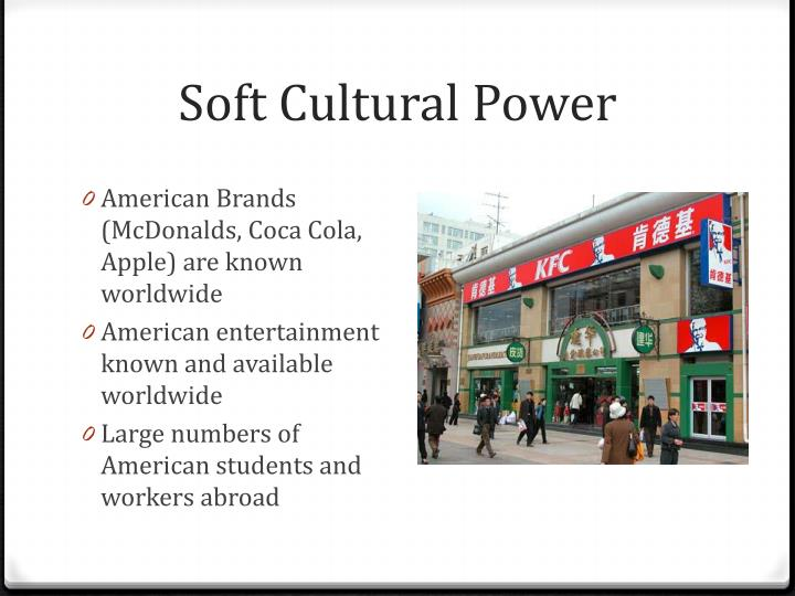 Soft Cultural Power