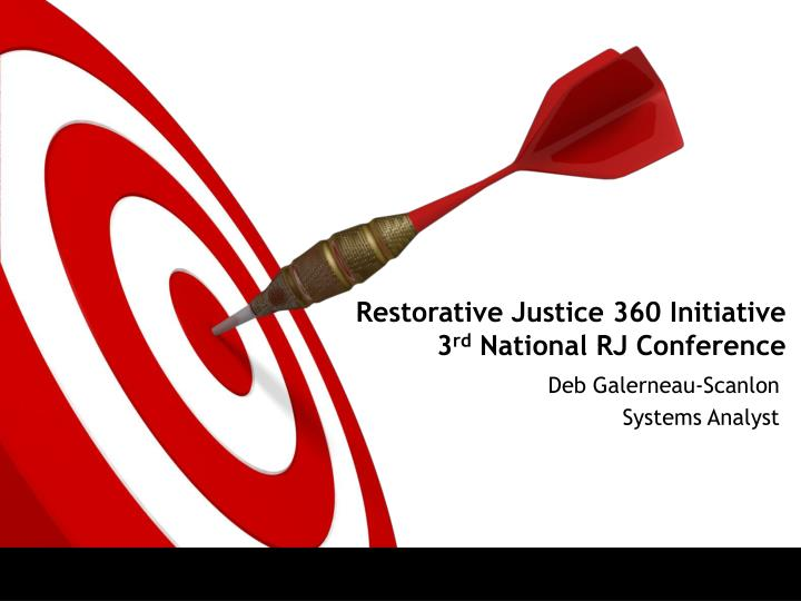 Restorative justice 360 initiative 3 rd national rj conference