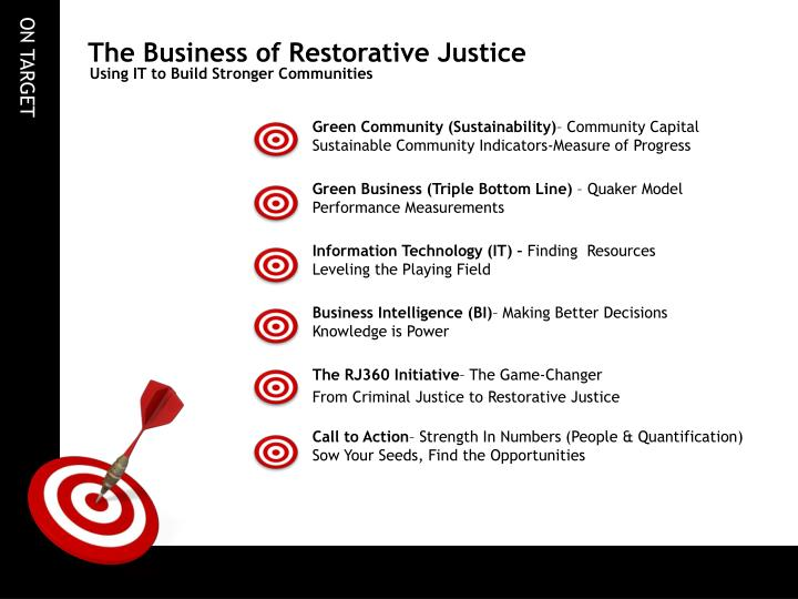 The business of restorative justice