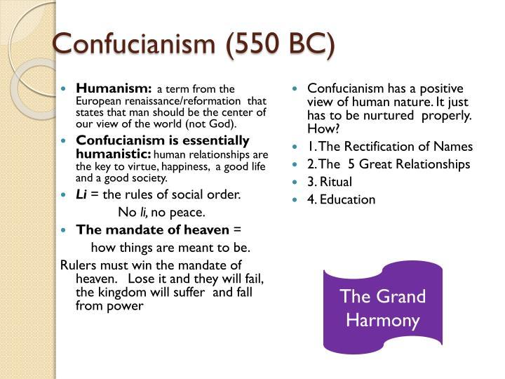 Confucianism (550 BC)