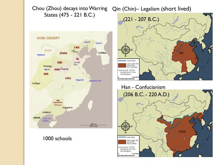 Qin (Chin)– Legalism (
