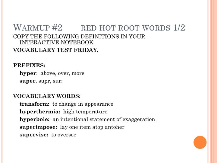 Warmup 2 red hot root words 1 2