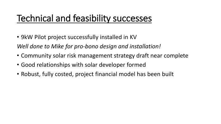 Technical and feasibility successes