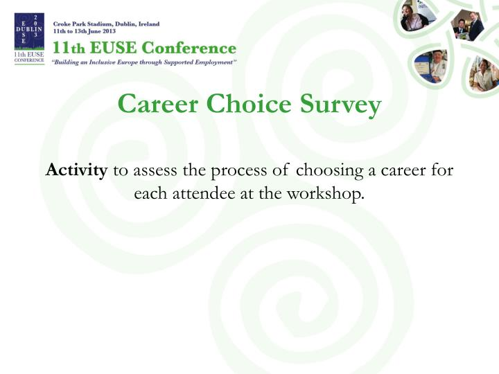 Career Choice Survey