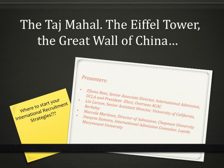 The taj mahal the eiffel tower the great wall of china