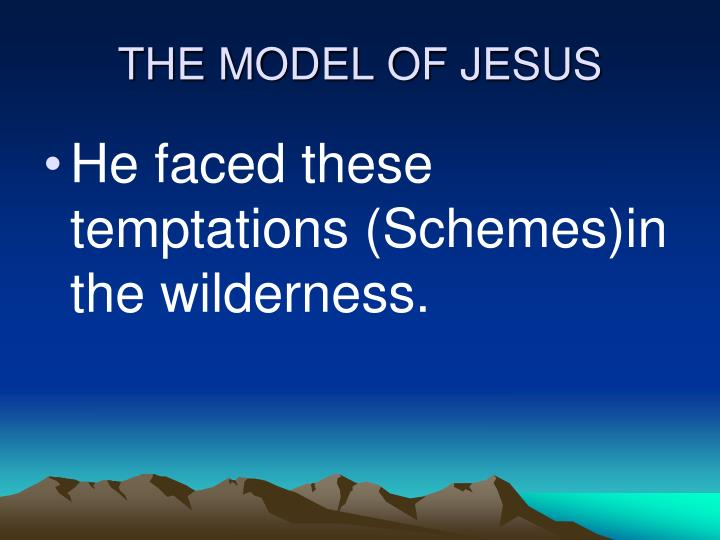 THE MODEL OF JESUS