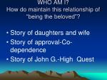 who am i how do maintain this relationship of being the beloved