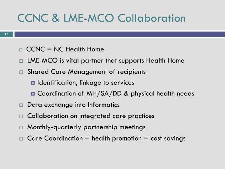 CCNC & LME-MCO Collaboration