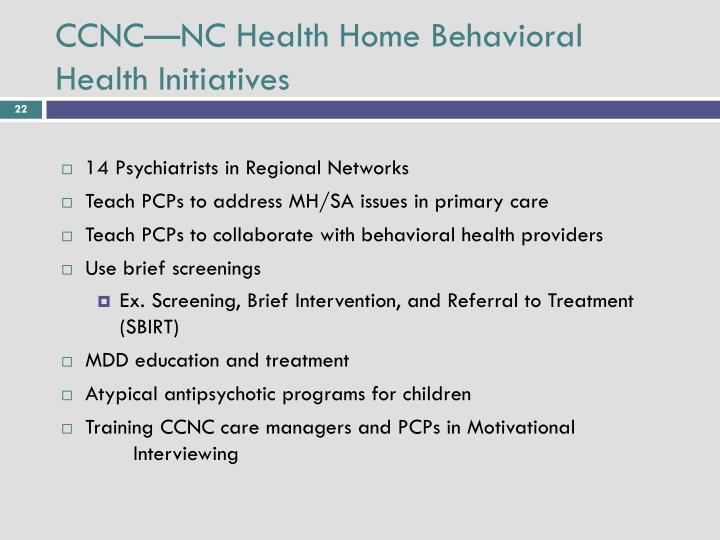 CCNC—NC Health Home Behavioral Health Initiatives